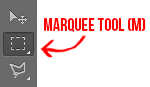 Marquee Tool (M) in Photoshop CS6