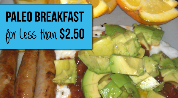 4 Days of Paleo Breakfast for Less than $10